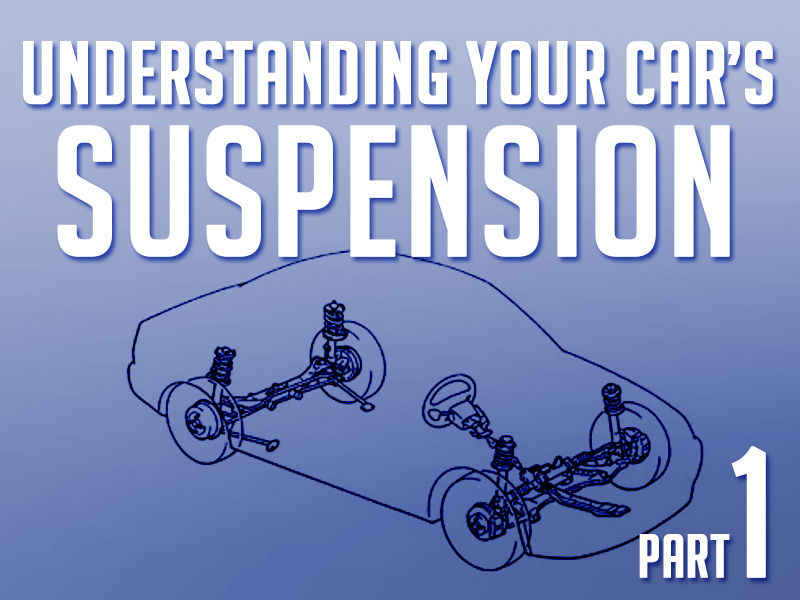 Beginner's Guide: Understanding Your Car's Suspension- Part 1 1