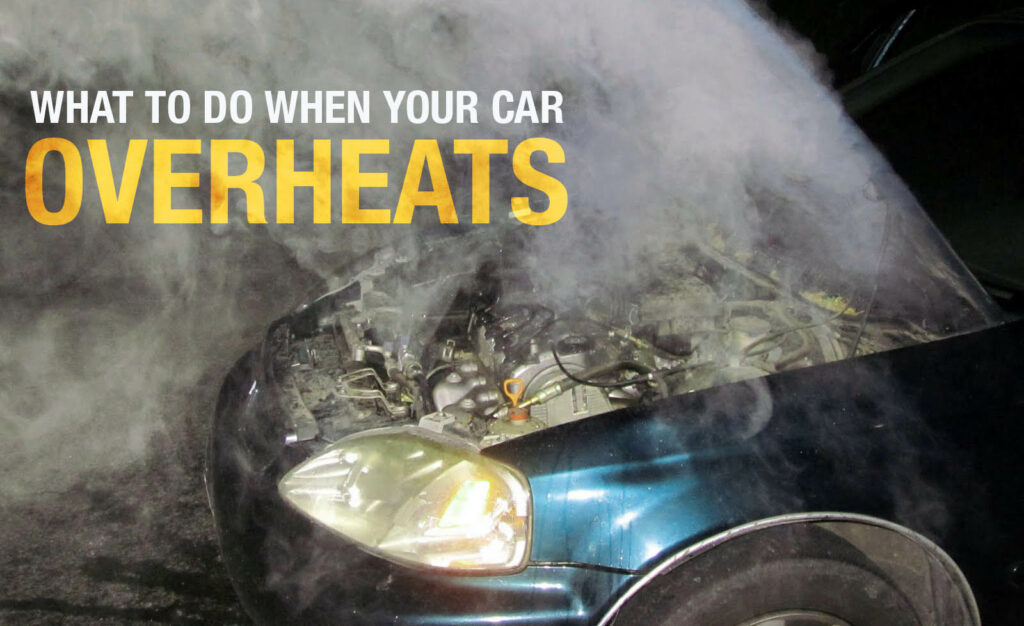 What To Do If Your Car Overheats 1