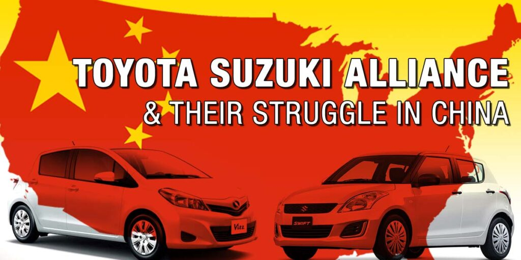 Toyota Suzuki Alliance and Their Struggle in China 4
