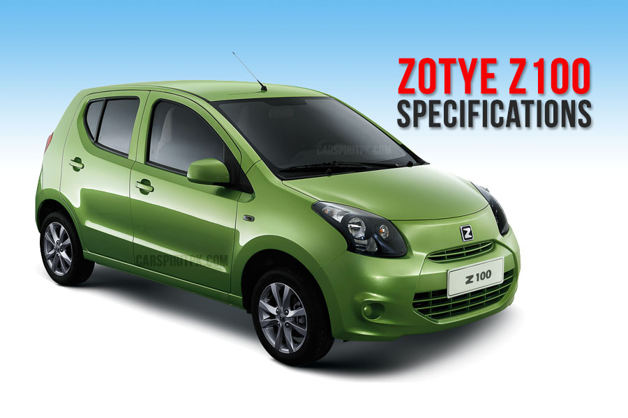 Zotye Z100 Specifications [Unofficial] 9