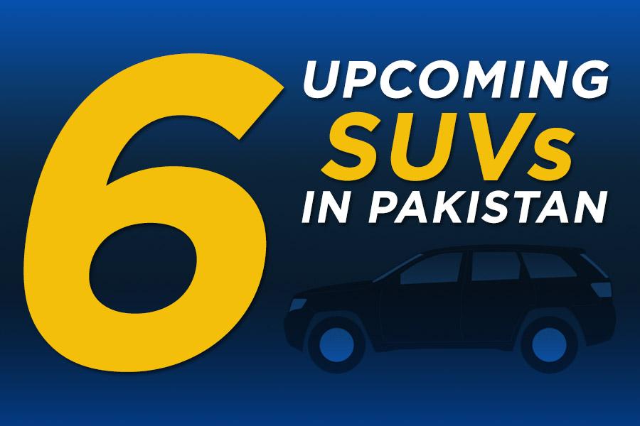 6 Upcoming SUVs in Pakistan 6