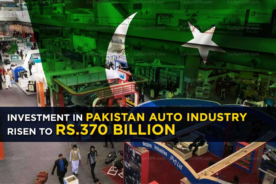 The Investment in Pakistan Auto Industry Risen to Rs 370 Billion 2