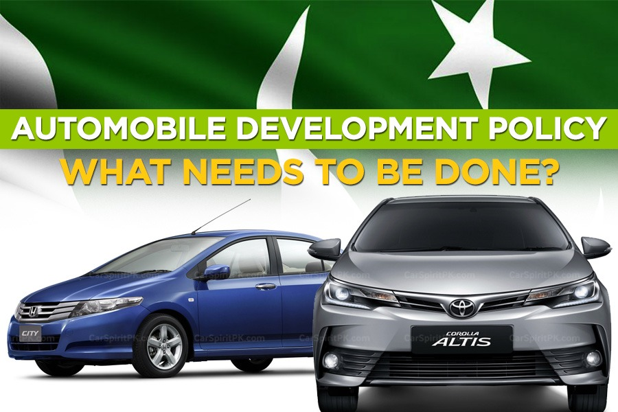 Pakistan Auto Policy: What Needs to be Done? 1