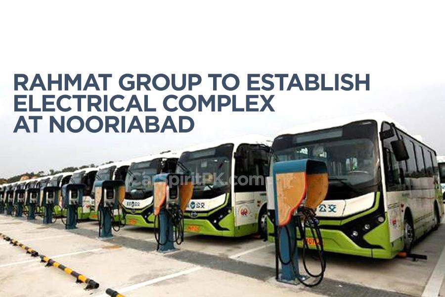 Rahmat Group to Establish Electric Vehicle Complex at Nooriabad 9