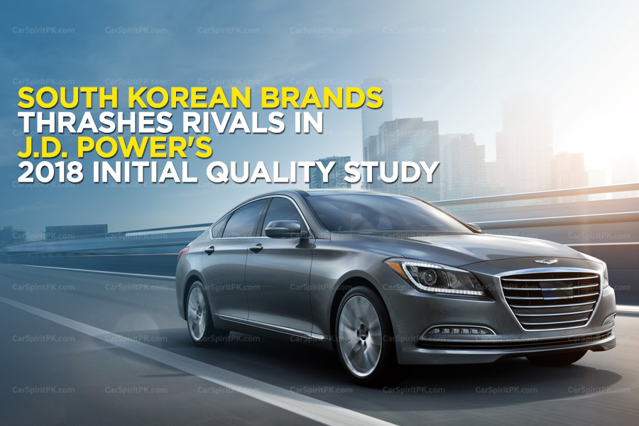 South Korean Brands Thrashes Rivals in J.D. Power's 2018 Initial Quality Study 1