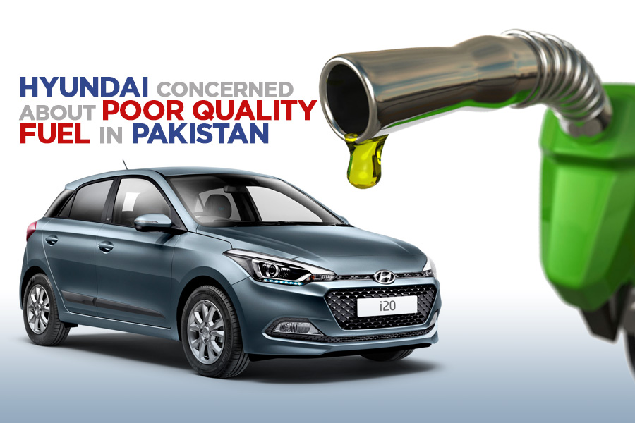 Hyundai Concerned About Poor Quality Fuel in Pakistan 2