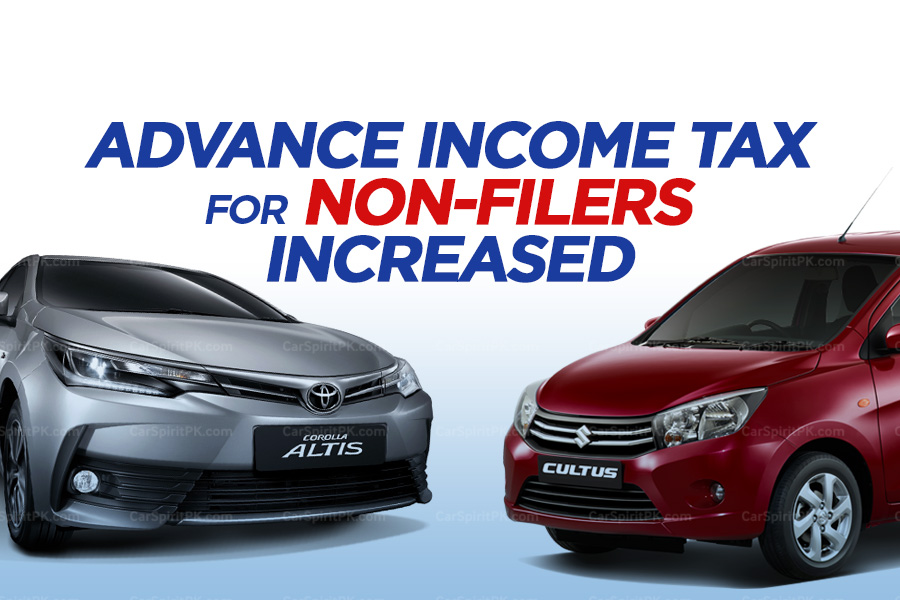 Advance Income Tax Increased for Non-Filers 1