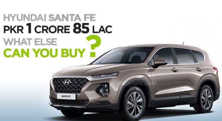 Hyundai Santa Fe for PKR 18.5 Million- What Else Can You Buy? 2