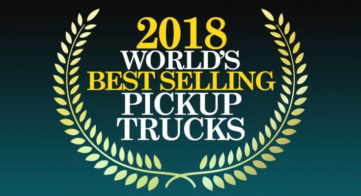 2018- World's Best Selling Pickup Trucks 1