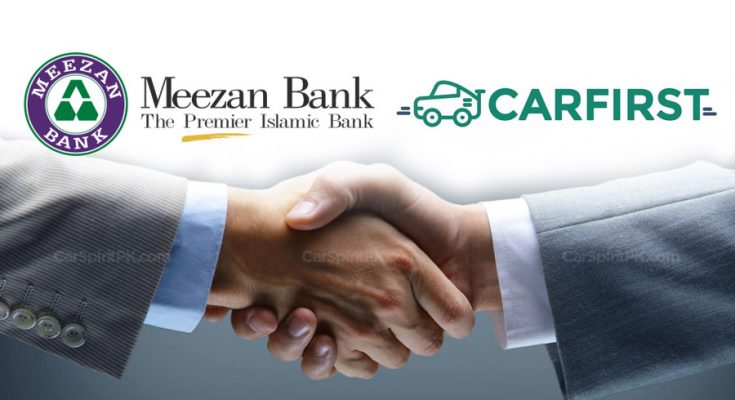 Meezan Bank and CarFirst Enter into Strategic Alliance for Providing Shariah-Compliant Financing to CarFirst Customers 1