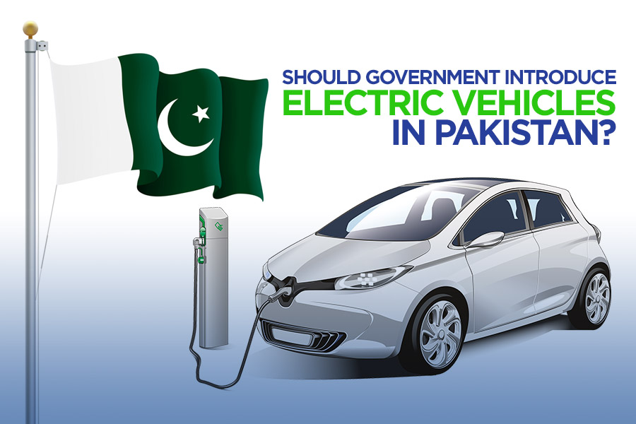 Pros and Cons: Should Government Introduce Electric Vehicles in Pakistan? 7