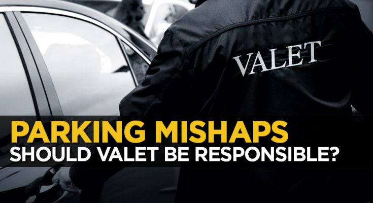 Parking Mishaps- Should Valet be Responsible? 1