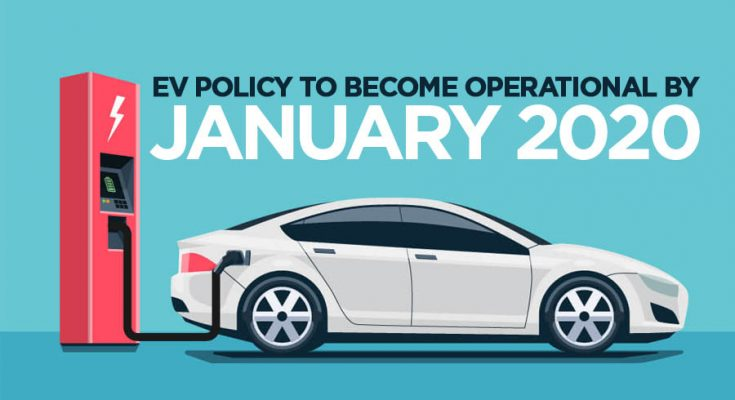 Government to Make EV Policy Operational by January 2020 1