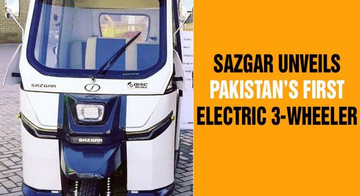 Sazgar Unveils Pakistan's First Electric 3-Wheeler 1