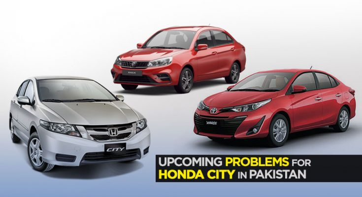 Upcoming Problems for Honda City in Pakistan 2