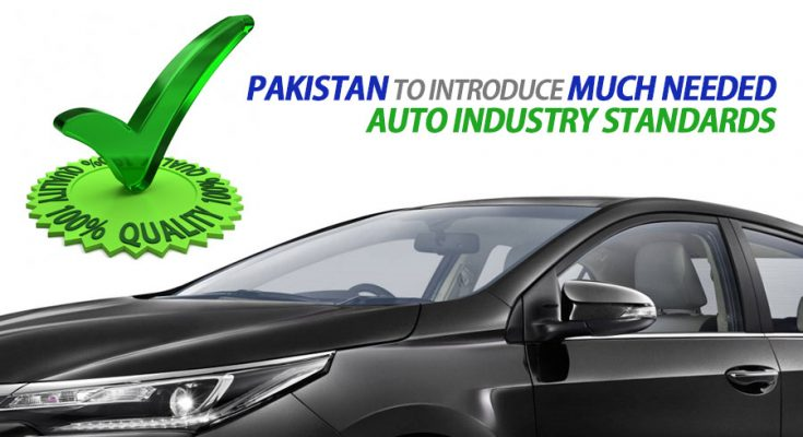 Pakistan to Introduce Much Needed Auto Industry Standards 1