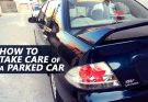 Guide: How to Take Care of Your Parked Car 19