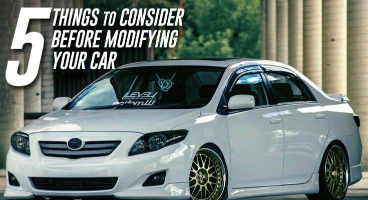5 Things to Consider Before Modifying Your Car 1