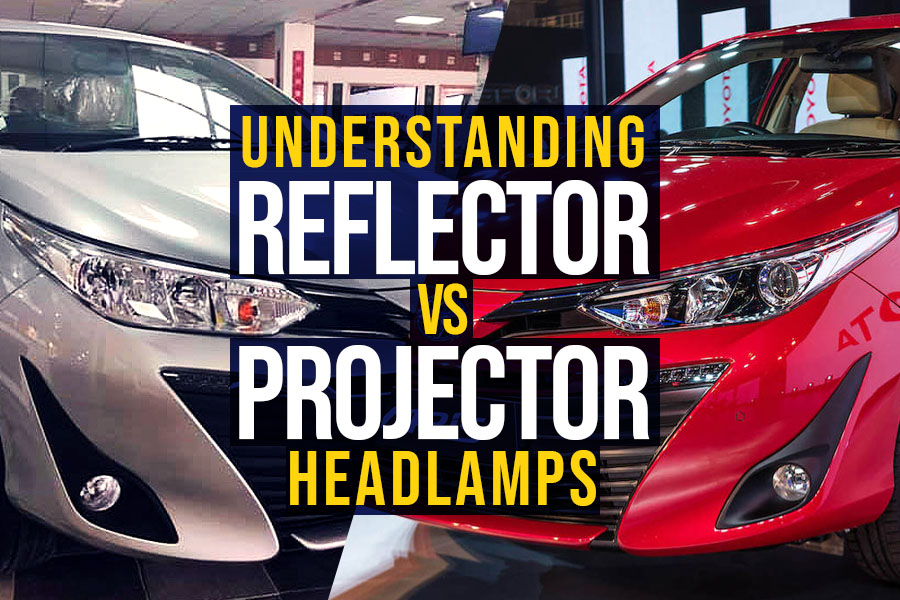 Reflector vs Projector Headlamps 16