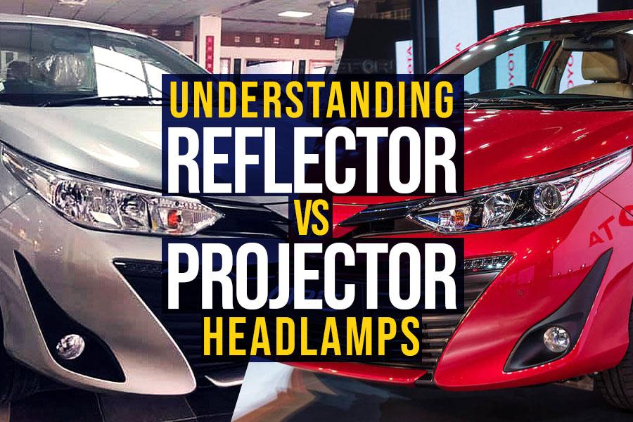 Reflector vs Projector Headlamps 4