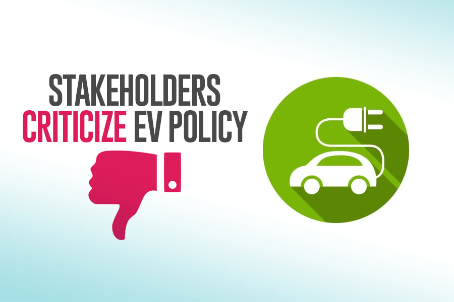 Stakeholders Criticize EV Policy 2