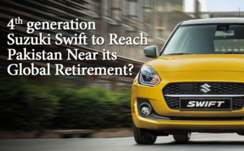 4th Gen Swift to Reach Pakistan Near its Global Retirement? 5