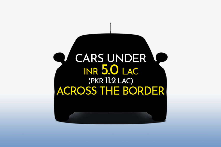 Cars Under INR 5.0 Lac Across the Border 7