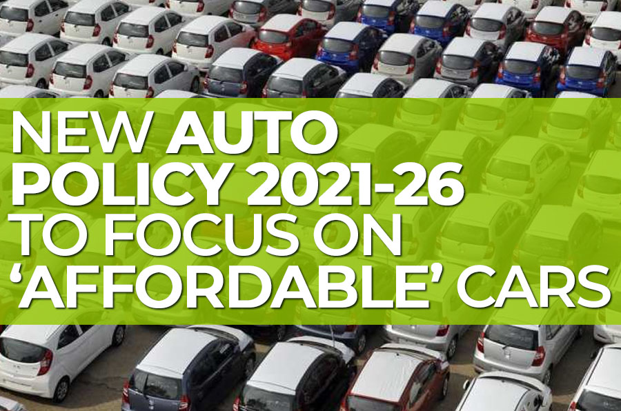 New Auto Policy 2021-26 to Focus on Affordable Cars 2