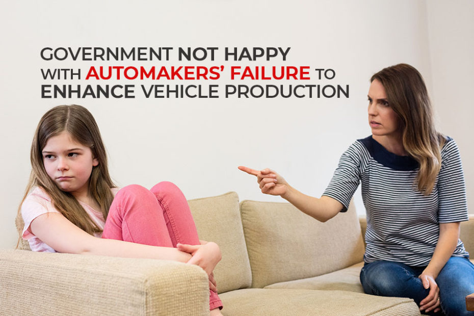 Government Not Happy with Automakers' Failure to Enhance Production 3